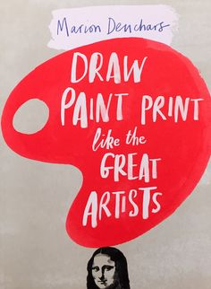 Draw Paint Print like the Great Artists by Marion Deuchars. Browse The Guardian Bookshop for a big selection of Children's & YA general non-fiction books an Best Art Books, Art Books For Kids, Childrens Books, Kid Books, Paul Klee, Famous Artists, Great Artists, Van Gogh, Find Art