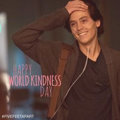 Five Feet Apart On Will Newman Aka Colesprouse Is Sending You A Smile On Worldkindnessday  F0 9f 8c 8e F0 9f 92 96
