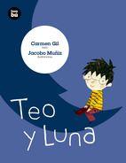 Teo y Luna / Carmen GiI I** Gil No le gusta la noche. En cuanto oscurece, se pone a temblar como un dulce de gelatina y se imagina toda clase de criaturas terroríficas: una bruja con varita, un dragón verde limón, un esqueleto bailón o un vampiro volador. Pero hay algo de la noche que a Teo sí le gusta: su amiga Luna.