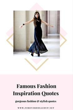 Famous Fashion Quotes and gorgeous style. SHOP online fashion boutique and lifestyle blog