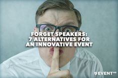 Here are 7 potentially brilliant alternatives to speakers, worth considering for your next event.