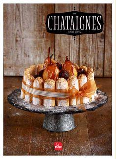 Charlotte aux châtaignes ~ Chesnut charlotte