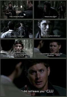 The sad thing here is that you know Dean is saying it because he feels guilty like he somehow should have done more. *sigh*