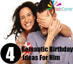 Romantic Birthday Ideas For Him | Bash Corner