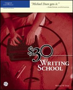 $30 Writing School by Michael W. Dean eBook available through the ESU library webpage