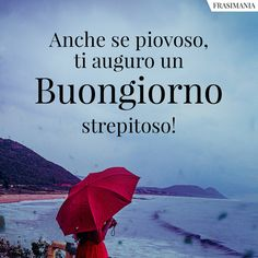 Flirty Good Morning Quotes, Day For Night, Facebook, Italian Quotes, Sayings And Quotes, Pictures, Fotografia, Rain, Bonjour