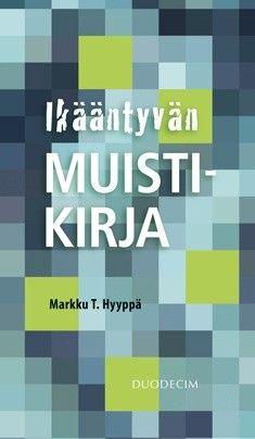 Kuvaus:  Markku T. Hyyppä kertoo Ikääntyvän muistikirjassa, mitä tieteellinen tutkimus sanoo ikääntyvän muistin buustauksesta ja hoksaamisen parantamisesta. Kirja auttaa kuluttajansuojaan liittyvissä asioissa ja tarjoaa apua terveelle ikääntyvälle, jota huolettaa muistin ajoittainen pätkiminen.
