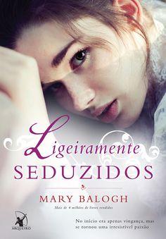 Ligeiramente Seduzidos (Slightly Tempted) - Mary Balogh - #Resenha | OBLOGDAMARI.COM