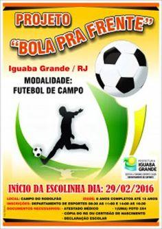 CIDADE: Iguaba Grande  - Inscrições abertas para o Projeto...