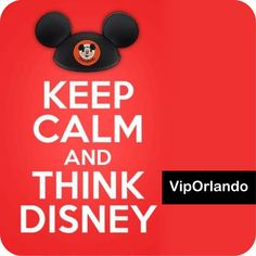 ‪#‎KEEPCALM‬ and think ‪#‎Disney‬