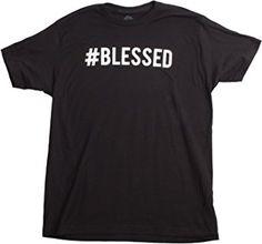 #Blessed Funny T-Shirt Design.  Humorous t shirt for men, for women, or for teens.