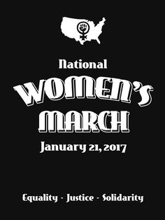 """National Women's March -- January 21, 2017"" by Samuel Sheats on Redbubble. Apparel and merchandise. Recent presidential election results in the U.S. have already mobilized different groups to ensure no erosion of their existing rights. A large march will be in Washington, D.C. but other major cities will also be participating. #womensmarch #womensrights #activism #protest #justice #notmypresident #unpresidented #liberal #nationalwomensmarch"