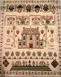 The century was represented by work largely made by children in the schoolroom, like this Scottish Sampler with a house motif Embroidery Sampler, Sampler Quilts, Folk Embroidery, Cross Stitch Embroidery, Embroidery Patterns, Cross Stitch Patterns, Cross Stitch Samplers, Cross Stitching, Embroidery Techniques