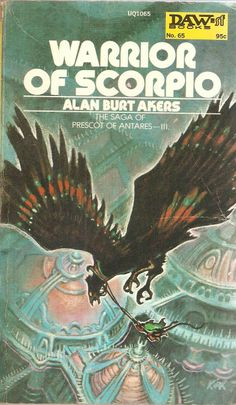 Alan Burt Akers. Warrior of Scorpio.