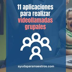 AYUDA PARA MAESTROS: 11 aplicaciones para hacer videollamadas grupales Apps, Learning, Tools, Educational Software, Educational Technology, Apps For Education, Interactive Activities, Reading Activities, Youth