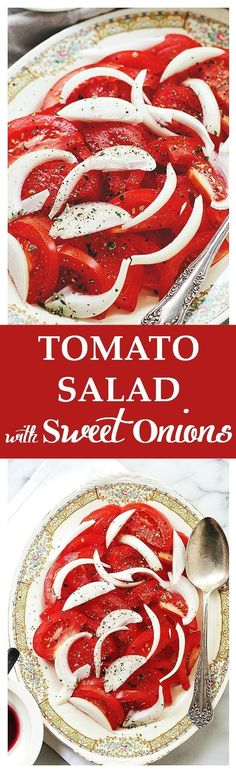 Tomato Salad with Sweet Onions: Delicious, cool and refreshing summer salad that goes great with grilled meat.