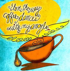 Coffee Quote and Art by Cats in the Bag Design at www.CatsInTheBagDesign.com and www.Facebook.com/CatsInTheBagDesign