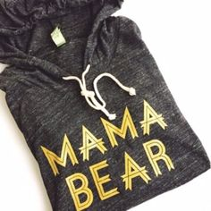 "Hoodie ""Mama Bear"" - Tri-Black w/ Metallic Gold Ink"