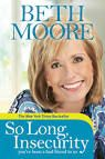 beth moore so long insecurity - Great book!!