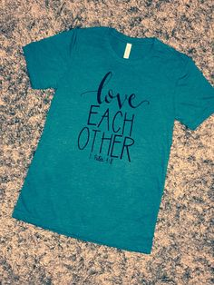 A personal favorite from my Etsy shop https://www.etsy.com/listing/491911718/scripture-inspired-t-shirt-teal-very