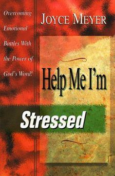 Help Me, I'm Stressed: Joyce Meyer: 9781577940111: Amazon.com: Books
