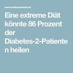 Eine extreme Diät könnte 86 Prozent der Diabetes-2-Patienten heilen