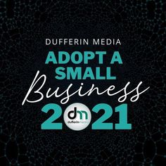 Dufferin Media ADOPT a Small Business 2021 www.dufferinmedia.com www.sarahclarke.biz Online Marketing, Social Media Marketing, Digital Marketing, Influencer Marketing, Read More, Adoption, Management, Business, Foster Care Adoption