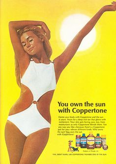 Coppertone - 1970...Oh yes, I too worshiped the sun...regret now though with all the sun damage. Old Advertisements, Retro Advertising, Retro Ads, Vintage Ads, Vintage Posters, Vintage Stuff, Thing 1, Old Ads, Infancy