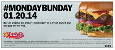 CARL'S JR. & HARDEE'S $$ Coupon for BOGO FREE Thickburger – TODAY Only (1/20)!