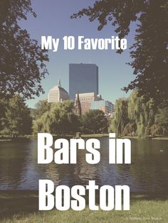 My 10 Favorite Bars in Boston // Brittany from Boston                                                                                                                                                     More