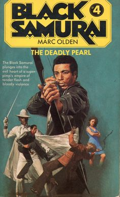 Black Samurai: The Deadly Pearl (Book 4) by Marc Olden