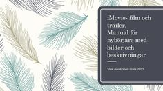 ISSUU - iMoviemanual för nybörjare by Tove Andersson