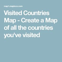 Visited Countries Map - Create a Map of all the countries you've visited