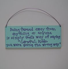 There's only one way & it's God's way. Careful Kiddo Christian Sign by ifrogcrafts on Etsy.