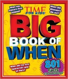 This is a great gook for kids to flip through. You never know what image will inspire the next unit study. TIME For Kids Big Book of WHEN: 801 Facts Kids Want to Know (Time for Kids Big Books) by Editors of TIME For Kids Magazine Pre-school Books, New Books, Magazines For Kids, Books For Boys, Facts For Kids, Fun Facts, Mars Facts, Little Library, Time Kids