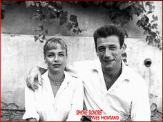 Simone Signoret & Yves Montand.