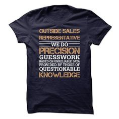 OUTSIDE SALES REPRESENTATIVE AWESOME T-Shirts, Hoodies, Sweatshirts, Tee Shirts (22.95$ ==► Shopping Now!)