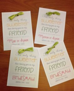 Handmade DIY Bridesmaid Invites... which I paired with chocolates and sent in the mail