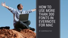 Evernote users on the Mac can choose from only a lousy handful of Fonts for content creation. With this Trick you can add any Font in Evernote
