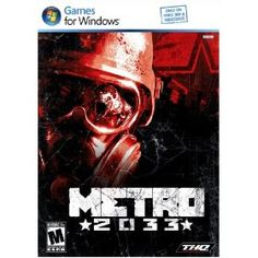Metro 2033 Great PC Game!