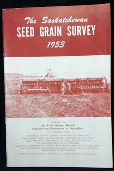 1953 Saskatchewan Seed Grain Survey University Of Saskatchewan, Grains, Seeds, Unique, Ebay, Korn