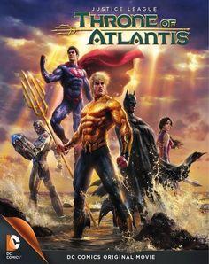 Justice League: Throne of Atlantis.  2/6
