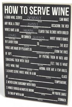 Wine Mad Libs Chalk Board - This could get quite funny!  http://rstyle.me/n/dg9nhnyg6