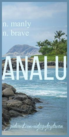 Boy Name: Analu (onnalu). Meaning: Manly;Baby Boy Name: Analu (onnalu). Meaning: Manly;