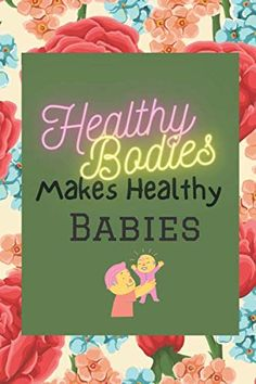 Healthy Bodies Make Healthy Babies: Meal Tracker For Expecting Mom | Perfect Gift For Pregnant Niece | Meal Planner |... Book Club Books, New Books, Meal Tracker, Baby Bump Photos, Healthy Bodies, Recorded Books, Meal Planner, Invite Your Friends, Book Authors