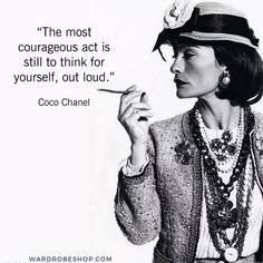 New Fashion Quotes Motivation Coco Chanel Ideas Home Quotes And Sayings, Quotes To Live By, Best Quotes, Life Quotes, Quotable Quotes, Motivational Quotes, Inspirational Quotes, Estilo Coco Chanel, Coco Chanel Fashion