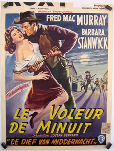 THE MOONLIGHTER (1953) - Shot in 3-D - Fred MacMurray - Barbara Stanwyck - Directed by Richard Rowland - Warner Bros. - French movie poster.