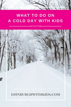 Activities: Top ideas for when it's cold outside