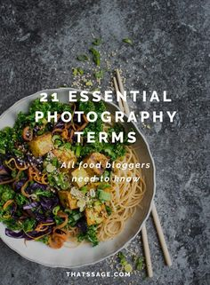 Are you baffled by food photography terms? Use this guide to understand food photography terms and feel more confident in your food photography skills. #foodphotography #foodstyling #foodblogger #foodblog