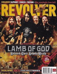 Revolver music magazine Lamb of God Pagan metal Slipknot Coheed Trivium